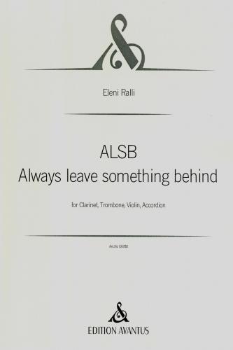 ALSB Always Leave Something Behind