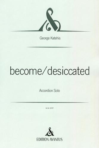 become/desiccated