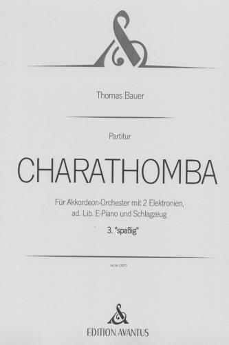 Charathomba 3. Satz 'spaßig' - Partitur