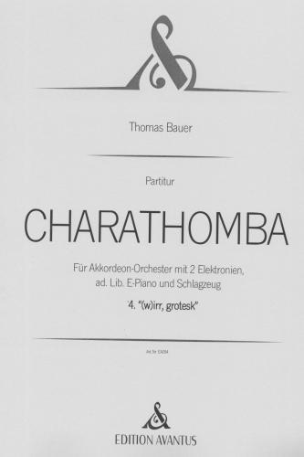 Charathomba 4. Satz '(w)irr, grotesk' - Partitur