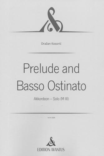 Prelude and Basso Ostinato